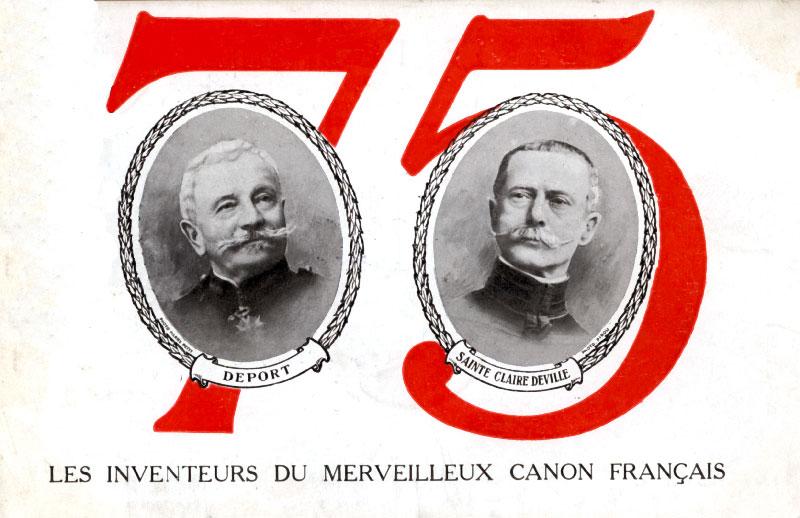 Les inventeurs du merveilleux canon de français de75 : Deport & Sainte Claire Deville